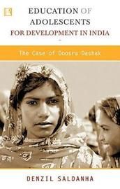 Education of Adolescents for Development in India by Denzil Saldanha image