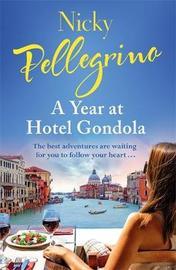 A Year at Hotel Gondola by Nicky Pellegrino