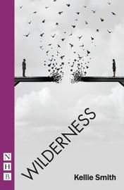 Widerness by Kellie Smith