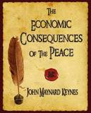 The Economic Consequences of the Peace by John Maynard Keynes