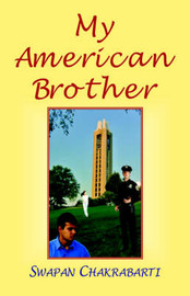 My American Brother by Swapan Chakrabarti image