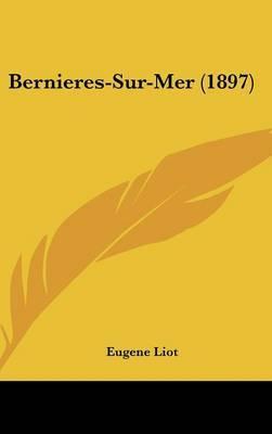 Bernieres-Sur-Mer (1897) by Eugene Liot image