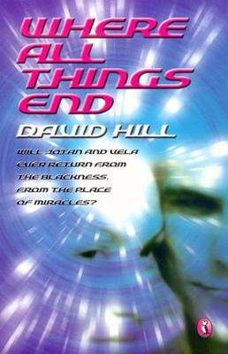 Where All Things End by David Hill image