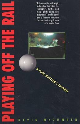 Playing off the Rail - A Pool Hustle by David McCumber