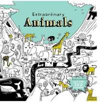 Extraordinary Animals by Little Bee Books