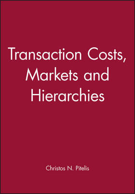Transaction Costs, Markets and Hierarchies image