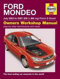 Ford Mondeo Petrol & Diesel (03-07) by Haynes Publishing