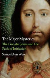 Major Mysteries by Samael Aun Weor