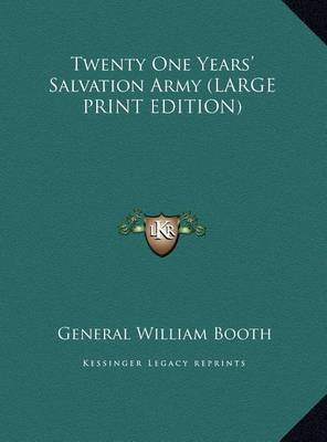 Twenty One Years' Salvation Army by General William Booth image