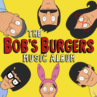 "The Bob's Burgers Music Album (3LP+7"" Box Set)"