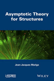 Asymptotic Theory for Structures by Jean-Jacques Marigo