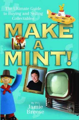 Make a Mint! by Jamie Breese