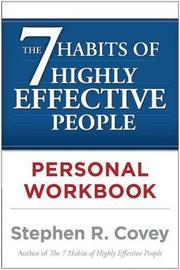 The 7 Habits of Highly Effective People Personal Workbook by Stephen R Covey