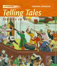 Telling Tales: Stories In Art by Virginia Chandler image