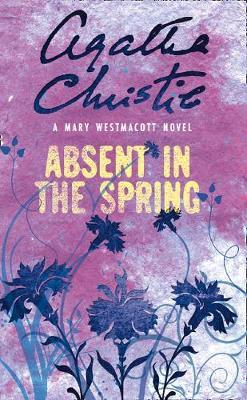 Absent in the Spring by Mary Westmacott image