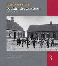 Da Skolen Blev SAT I System by Anne Katrine Gjerloff image