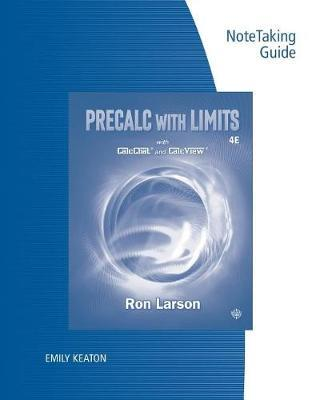 Note Taking Guide for Larson's Precalculus with Limits, 4th by Ron Larson