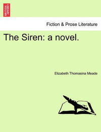The Siren by Elizabeth Thomasina Meade