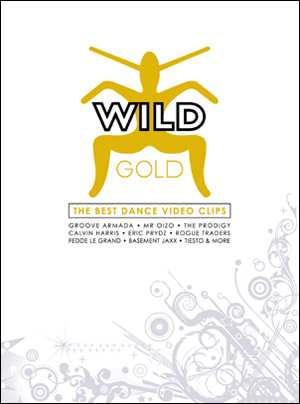 Wild Gold - The Best Dance Video Clips on DVD image