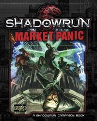 Shadowrun RPG: Market Panic - Campaign Book image