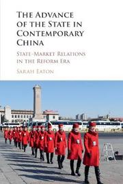 The Advance of the State in Contemporary China by Sarah Eaton image
