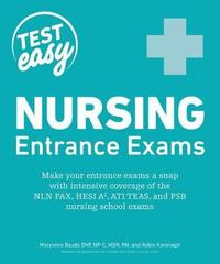 Nursing Entrance Exams by Maryanne Baudo