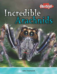 Incredible Arachnids by John Townsend image