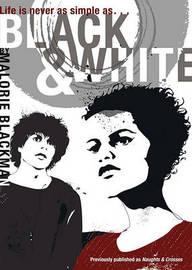 Black & White by Malorie Blackman