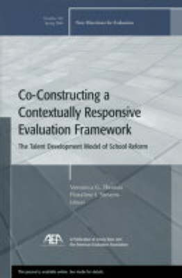 Co-Constructing a Contextually Responsive Evaluation Framework: The Talent Development Model of Reform