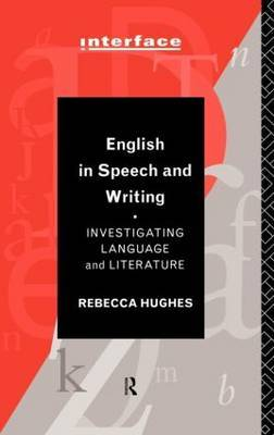 English in Speech and Writing by Rebecca Hughes image