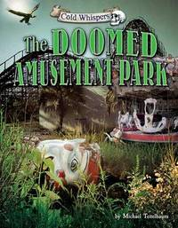 The Doomed Amusement Park by Michael Teitelbaum