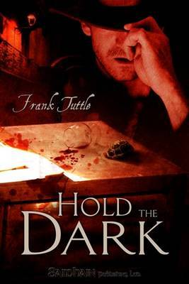 Hold The Dark by Frank Tuttle image