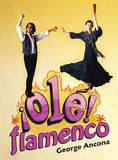 OLE Flamenco by George Ancona