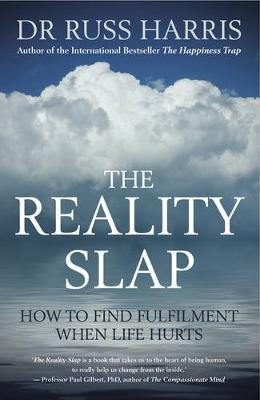 The Reality Slap by Russ Harris