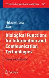 Biological Functions for Information and Communication Technologies