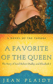 A Favorite of the Queen by Jean Plaidy image