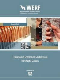 Evaluation of GHG Emissions from Septic Systems by Harold L. Leverenz