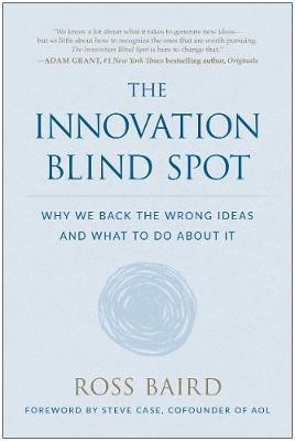 The Innovation Blind Spot by Ross Baird image