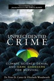 Unprecedented Crime by Dr Peter Carter