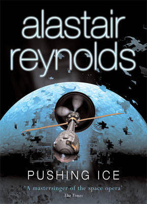 Pushing Ice by Alastair Reynolds image
