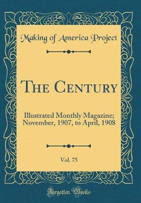 The Century, Vol. 75 by Making of America Project image