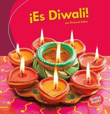 es Diwali! (It's Diwali!) by Richard Sebra