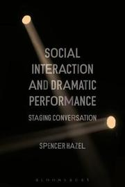 Social Interaction and Dramatic Performance by Spencer Hazel