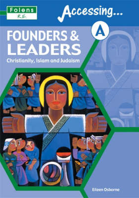RE: Part A: Founders and Leaders: Christianity, Islam, Judaism: Student Book by Eileen Osborne image