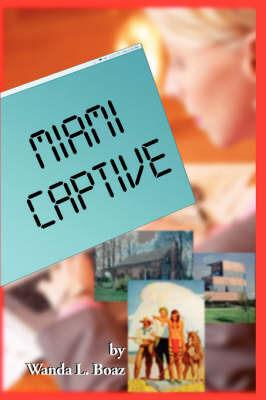 Miami Captive by Wanda Boaz image