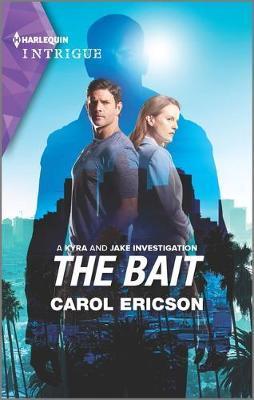 The Bait by Carol Ericson