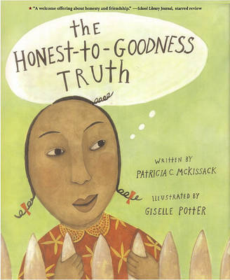 The Honest to Goodness Truth by Patricia C McKissack
