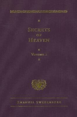 Secrets of Heaven: v. 1 by Emanuel Swedenborg image