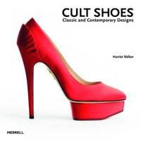 Cult Shoes by Harriet Walker
