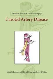 Carotid Artery Disease by William H. Pearce image